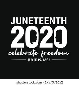 Juneteenth 2020, Celebrate Freedom. June 19, 1865. Black Lives Matter. Design of Banner and Flag. Vector logo Illustration.