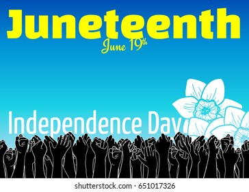 Juneteenth, African-American Independence Day, June 19. Day of freedom and emancipation. Raised hands of many people who vote for freedom and the abolition of slavery. Flowers against blue sky