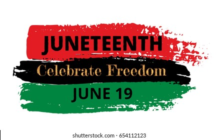 Juneteenth, Celebrate Freedom. Pan-african flag drawn with brush in grunge style