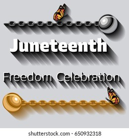 Juneteenth celebration poster template with metal chains and balls and butterflies.. Anti Slavery campaign. Freedom day. Cartoon style vector illustration.
