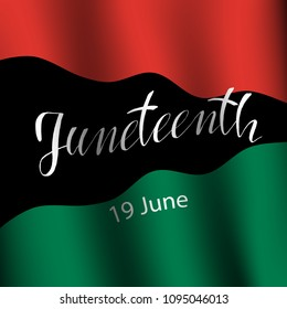 Juneteenth  Freedom Day. African-American Independence Day, June 19. The concept of a national holiday.Pan-african flag. Vector illustration