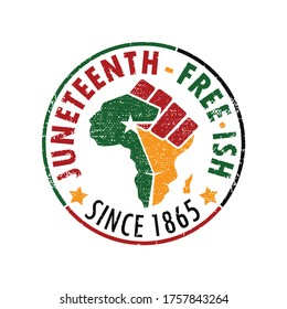 Juneteenth Free-ish Since 1865. Design of Banner and Flag. Vector logo Illustration.