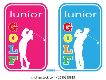 Junior Golf signs. Boy and Girl.