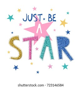 just be a star slogan with glitter and star pattern.