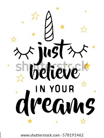 d8edcc6159 just believe in your dreams typography for girl print design. Vector  illustration.