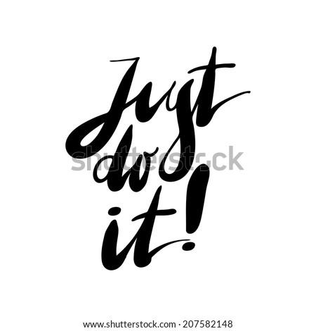 Just Do It Expression Hand Lettering Stock Vektorgrafik Lizenzfrei