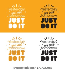 just do it slogan, t-shirt graphic and print design.