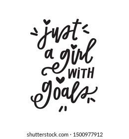 Just a girl with goals
