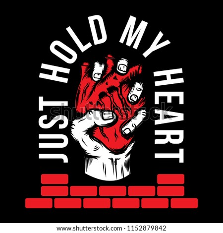 Just Hold My Heart Quotes Heart Stock Vector Royalty Free