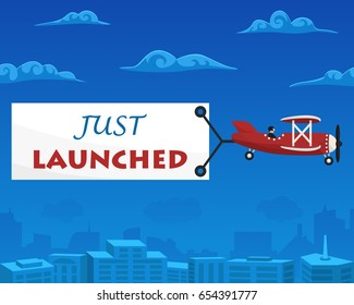 Just Launched banner is attached to the airplane. Vector illustration
