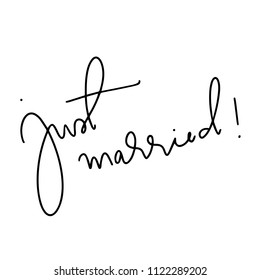 Just Married - Hand Drawn Lettering for wedding invitations and wedding cards. Mr and Mrs quote lettering phrase. Calligraphy for couples.