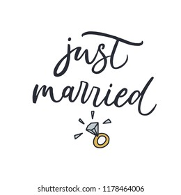 Just Married. Hand drawn vector ring illustration. Quote for wedding card, photo overlay. Vector design element for valentines day, save the date, wedding stationary
