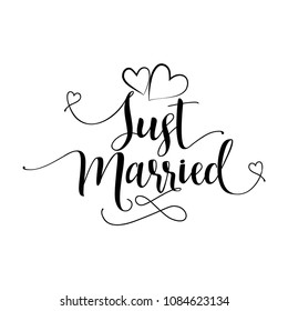 Just married' -Hand lettering typography text in vector eps 10. Hand letter script wedding sign catch word art design.  Good for scrap booking, posters, textiles, gifts, wedding sets.