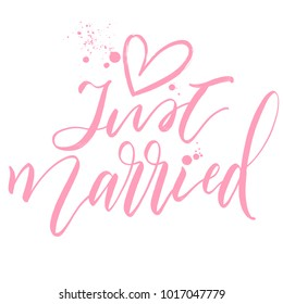 Just Married with pink heart hand drawn calligraphy inscription