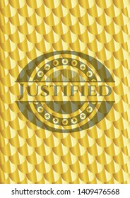 Justified shiny golden badge. Scales pattern. Vector Illustration. Detailed.