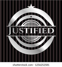 Justified silvery badge or emblem