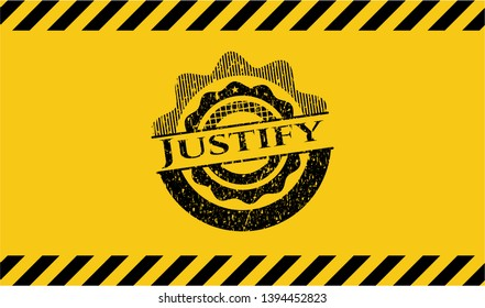 Justify black grunge emblem with yellow background. Vector Illustration. Detailed.