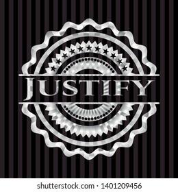 Justify silvery badge or emblem. Vector Illustration. Mosaic.