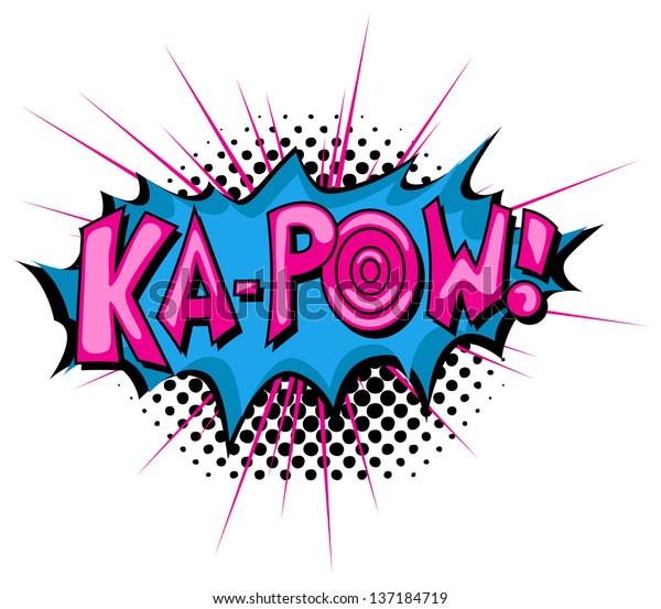 Ka Pow - Comic Expression Vector Text