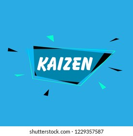 kaizen has mean spirit, beautiful greeting card background or banner with blue label party theme. design illustration