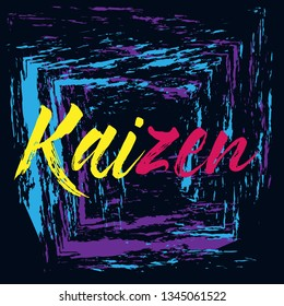 kaizen has mean spirit, Beautiful greeting card poster with painting calligraphy text