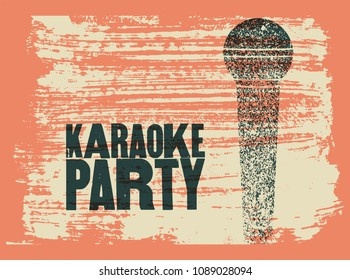 Karaoke Party Typographic Vintage Grunge Poster Retro Vector Illustration