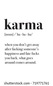 Karma definition poster. Fun Motivation Poster for home and office. Design for t-shirt and print.