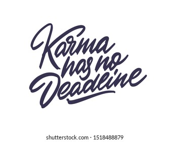 Karma has no deadline. Motivational poster. Minimalist background. (EPS10 Vector)