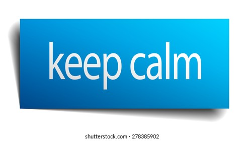 keep calm blue paper sign on white background