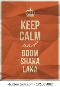 Keep calm and boom shakalaka quote on orange crumpled paper texture with frame