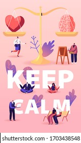 Keep Calm Concept. Heart and Brain Lying on Scales. Characters Search Balance in Love, Intelligence and Logic. People Choose between Mind and Feelings Poster Banner Flyer. Cartoon Vector Illustration