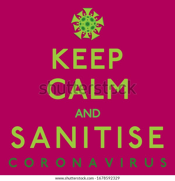 Keep calm coronavirus, covid-19, 2019-ncov sign in vector format.