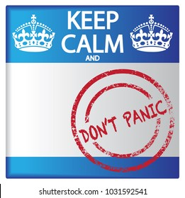 A keep calm and don't panic badge isolated on a white background
