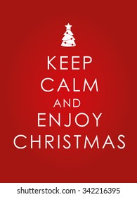Keep calm and enjoy Christmas background