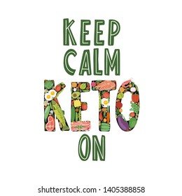Keep calm keto on hand drawn typography. Keto diet lettering. Ketogenic eating isolated quote, slogan. Healthy high fat nutrition. Vector illustration.