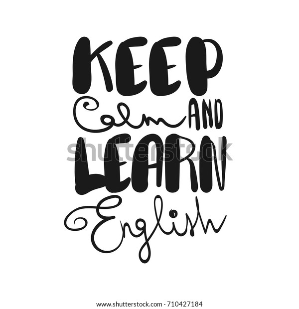Keep Calm Learn English Handwritten Lettering Stock Vector