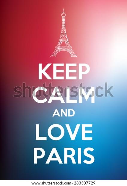 Keep Calm Love Paris Vector Quote Stock Vector (Royalty Free ...