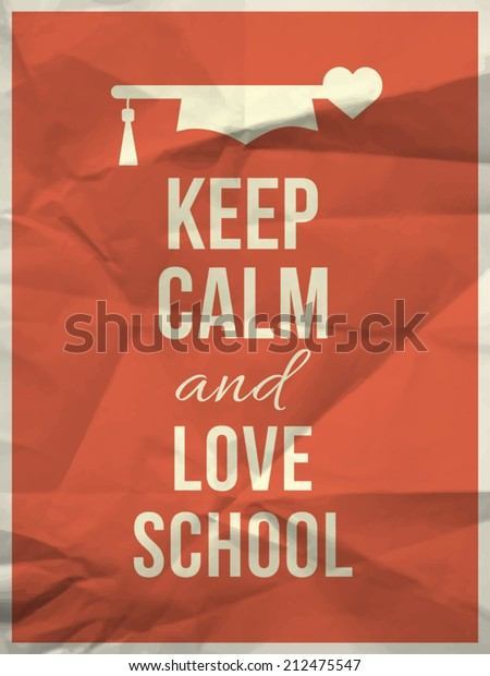 Keep Calm Love School Quote Design Stock Vector (Royalty ...