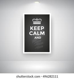Keep Calm And On Blackboard On Wall