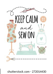 Keep Calm and Sew On Quote Poster