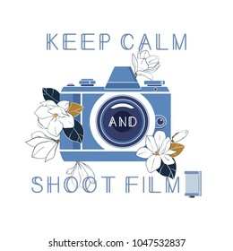 Keep calm and shoot film. Vintage photocamera, film cassette and magnolia flowers with quote. Vector illustration for print,poster,card and etc
