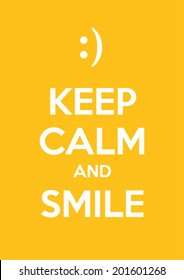 Keep calm and smile