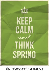Keep calm and thing spring quote on colorful crumpled paper texture with frame - vector EPS10