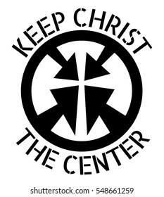 Keep Christ the Center Vector