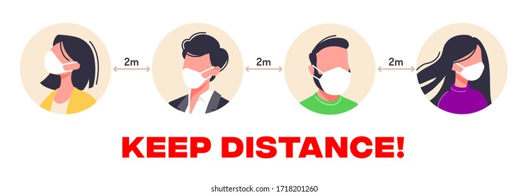 KEEP DISTANCE vector illustration in a flat style! Avoid Crowded Places and always cover your mouth and nose. Group of people wearing medical masks to prevent disease.