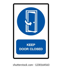 Keep Door Closed Symbol Sign, Vector Illustration, Isolate On White Background Label .EPS10