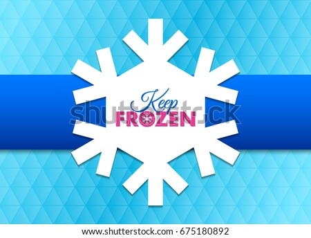 Keep frozen snowflake document template placed stock vector royalty keep frozen snowflake document template placed on cyan background maxwellsz