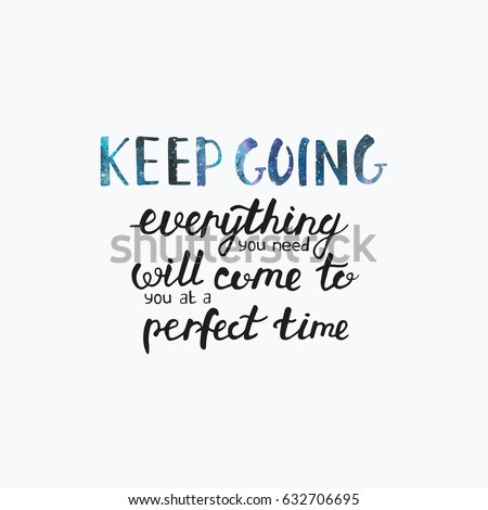 Keep Going Inspirational Quotes Hand Painted Stock Vector Royalty
