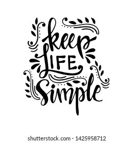Keep life simple hand lettering design