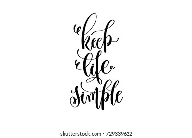 Simple life images stock photos vectors shutterstock keep life simple hand written lettering inscription motivation and inspiration positive quote to printing poster thecheapjerseys Images